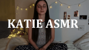 Video Of The Day 25 [Katie ASMR]