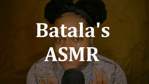Video Of The Day 24 [Batala's ASMR]