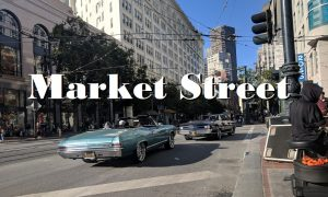 Video Of The Day 38 [A Trip Down Market Street]