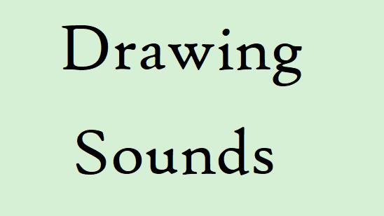 Drawing Sounds