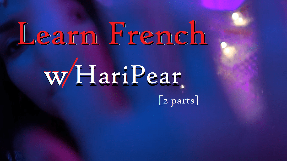 learn french with haripear asmr title image