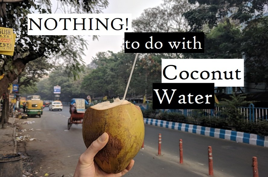 nothing to do with coconut water